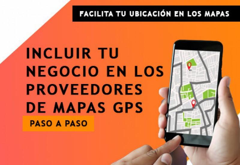 Incluir tu negocio en los principales servicios de mapa GPS