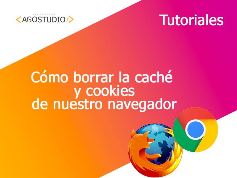 Cómo borrar caché y cookies del navegador